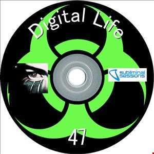 Digital Life - Subliminal Sessions 47 (5.09.2013)