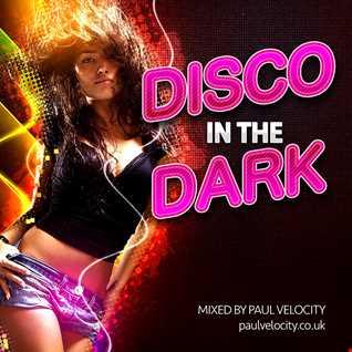Disco In The Dark