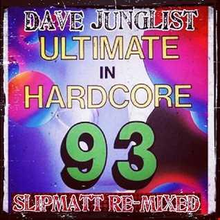 Slipmatt Ultimate In Hardcore 93 Re Mixed