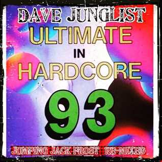 Jumping Jack Frost Ultimate In Hardcore 93 Re Mixed