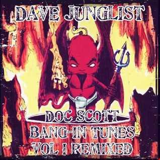 Doc Scott Bang in Tunes Vol I Re Mixed
