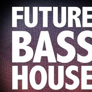 Future Bass House Mix 001