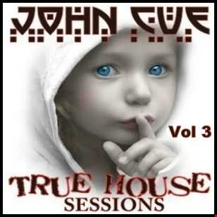 TRUE HOUSE SESSIONS  VOL 3