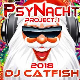PsyNacht.1 Mix 2018 - by DJCATFISH