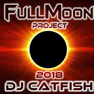 FullMoon Mix 2018 - by DJCATFISH