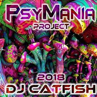PsyMania Mix 2018 - by DJCATFISH