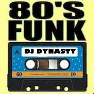 DJ Dynasty 1980 84 Funk Mix 6 2 17