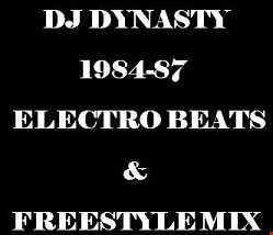 DJ Dynasty 1984 87 Electro Freestyle Dance Mix 6 14 17