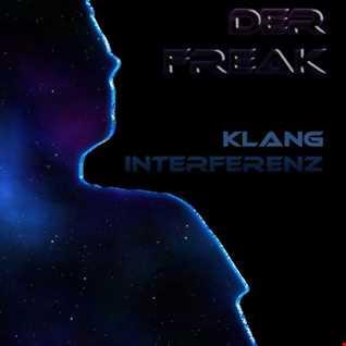 Der Freak   Klang Interferenz