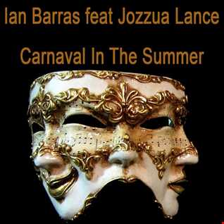 Ian Barras feat Jozzua Lance-Carnaval In The Summer(Single Mix)