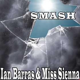 Ian Barras & Miss Sienna- Smash(original mix)