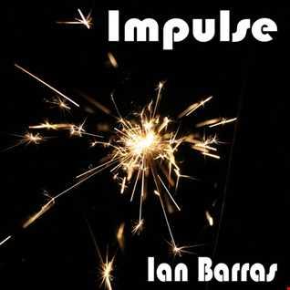 Ian Barras-Impulse(Single Edit)
