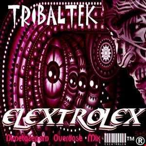 eLEXtroLEX™® - TRIBALTEK (Nimetazepam Overdose Mix) Radio Show Special Resident.Fm Russia Moscow