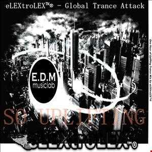 eLEXtroLEX™®   Global Trance Attack (SO UPLIFTING)