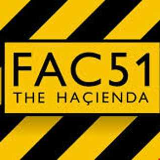 Hacienda-A time and place