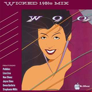 Wicked 1980s Mix
