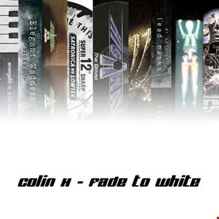 Colin H - Fade To White Mix (Darkcore) - TL & DL