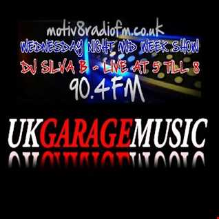 DJ SILVA B   UK GARAGE MUSIC   MOTIV8RADIOFM 12 10 2016