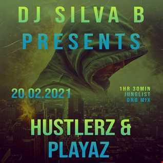 HUSTLERZ & PLAYAZ DJ SILVA B  1 HOUR 30 JUNGLIST DNB MIX 20 02 2021
