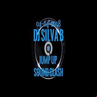 DJ SILVA B   JUMP UP SOUND CLASH 04 04 2018