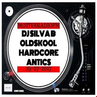 DJ SILVA B   OLDSKOOL HARDCORE ANTICS 19 07 2017