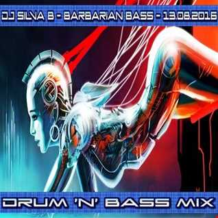 DJ SILVA B   BARBARIAN BASS CDJ MIX  13 08 2016