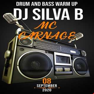 DJ SILVA B & MC CARNAGE WARM UP 08 09 2020