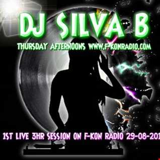 DJ SILVA B   1ST LIVE 3HR SESSION ON F KON RADIO 29 08 2019