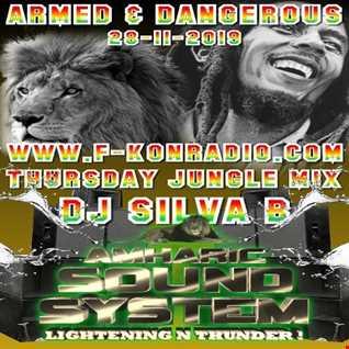 ARMED & DANGEROUS   DJ SILVA B F KONRADIO THURSDAY JUNGLE MIX SHOW 28 11 2019