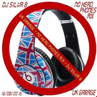 UK GARAGE   NO HEADPHONE MIX   DJ SILVA B