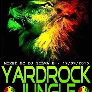 DJ SILVA B   RIQ RECORDINGS YARDROCK JUNGLE MIX 19 09 2015