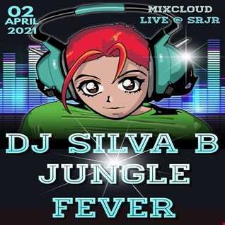 JUNGLE FEVER MIXCLOUD LIVE @ SRJR 02 APRIL 2021   DJ SILVA B
