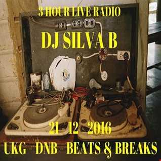DJ SILVA B - UKG DNB BREAKS & BEATS 3HOUR LIVE RADIO SHOW