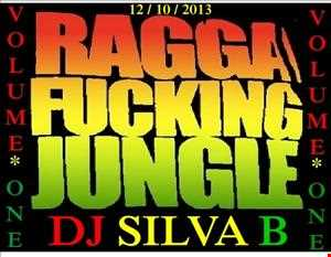 RAGGA FUCKING JUNGLE 12 10 2013