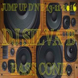 DJ SILVA B   BASS CONE  JUMP UP DNB MIX 13 11 2016