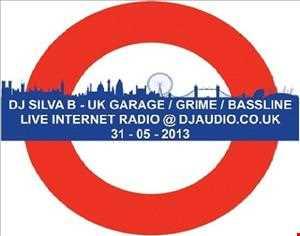 LIVE ON DJAUDIO.CO.UK - UK GARAGE / GRIME / BASSLINE!!! 31 05 2013