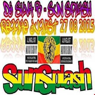 DJ SILVA B  SUN SPLASH REGGAE JUNGLIST MIX 27 08 2015