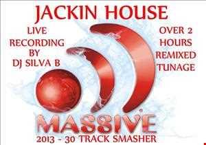 JACKIN HOUSE - MASSIVE 2013 - 30 TRACK SMASHER!