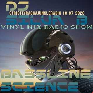 BASSLINE SCIENCE   DJ SILVA B VINYL MIX RADIO SHOW 10 07 2020 STRICTLYRAGGAJUNGLERADIO