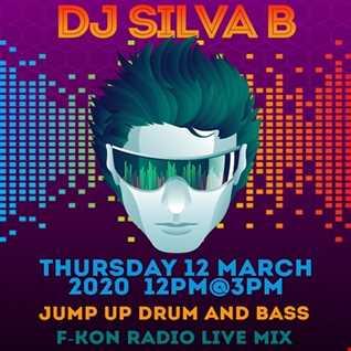 JUMP UP DRUM AND BASS   dj silva b live f kon radio 12 MARCH 2020