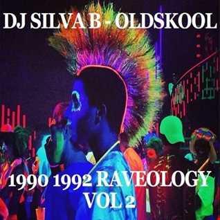 DJ SILVA B   OLDSKOOL 1990 1992 RAVEOLOGY VOL 2