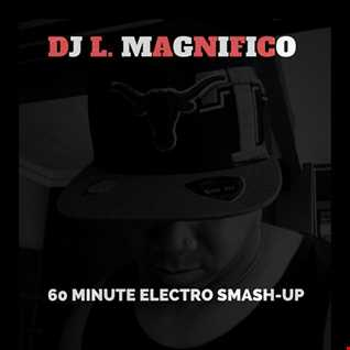 60 Minute Electro Smash-Up (New)