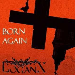 LoganX - Born Again