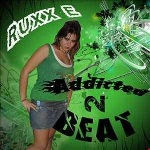 Addicted 2 Beat 25th Edition by Ruxx E