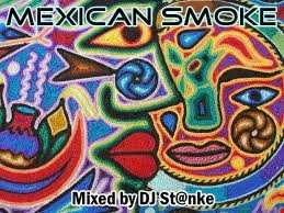 DJ St@nke mix824 MEXICAN SMOKE