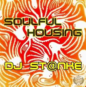 DJ St@nke mix717 SOULFUL HOUSING