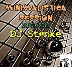 DJ St@nke mix769 MINIMALISTICA SESSION 28.03.13