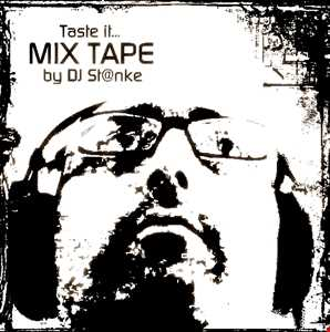 DJ St@nke Taste it (mix tape)