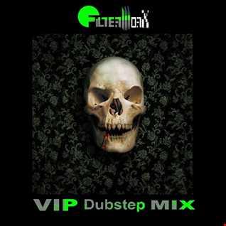 FilterWorX - VIP Dubstep Mix Show Episode 131 (Mixed by FilterWorX 4th December 2016)