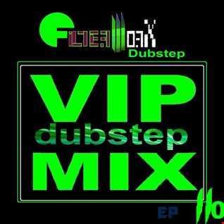 FilterWorX - VIP Dubstep Mix Show Ep#110 (Mixed by FilterWorX 10th July 2016)